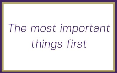 How to get the most important things in your new business done first.