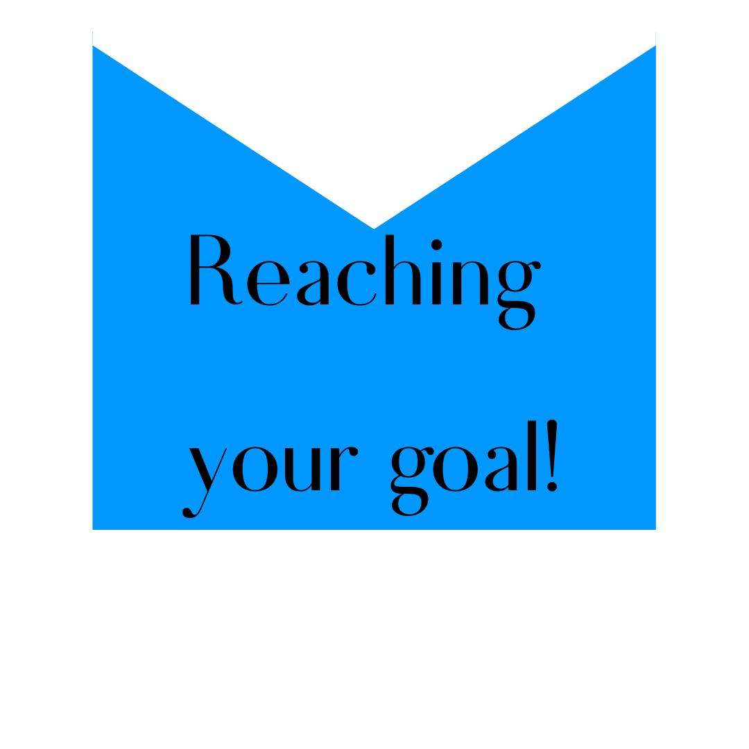 Reaching your goal